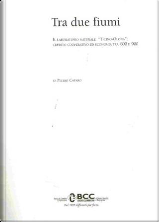 Tra due fiumi by Pietro Cafaro