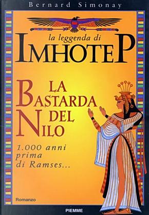La leggenda di Imhotep by Bernard Simonay
