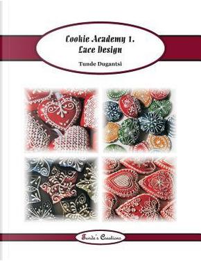 Cookie Academy by Tunde Dugantsi