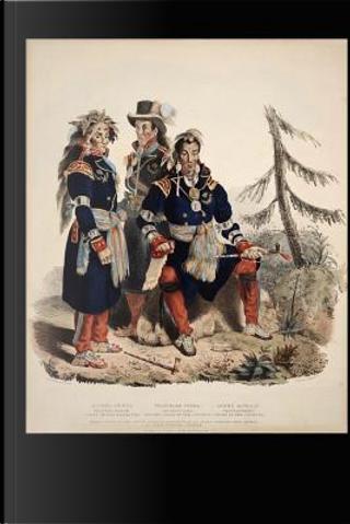 Edward Chatfield Three Huron-Wyandot Chiefs Native American Journal by Pen2 Paper