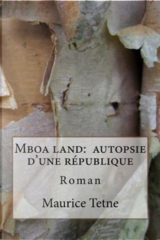 Mboa Land by Maurice Tetne