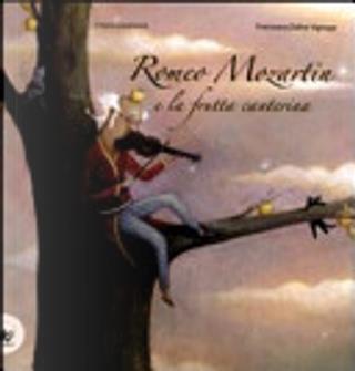 Romeo Mozartin e la frutta canterina by Chiara Lorenzoni