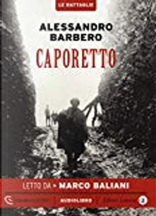 Caporetto by Alessandro Barbero