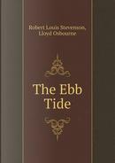The Ebb Tide by STEVENSON ROBERT LOUIS