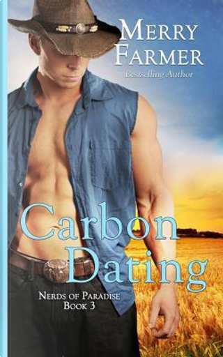 Carbon Dating by Merry Farmer