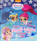 Shimmer & Shine There's Snow Place I'd Rather Be by Centum Books Ltd