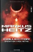 Collector 02 - Operation Vade Retro by Markus Heitz