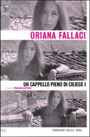 Un cappello pieno di ciliege (Vol. I) by Oriana Fallaci