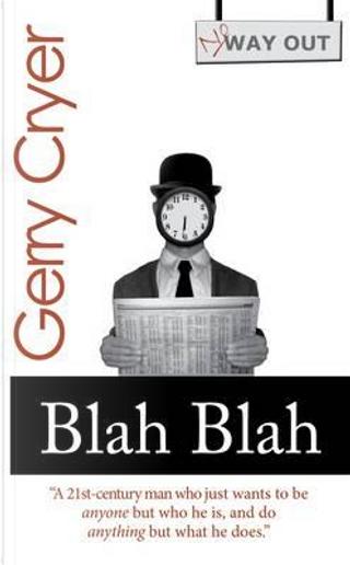 Blah Blah by Gerry Cryer