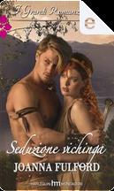 Seduzione vichinga by Joanna Fulford