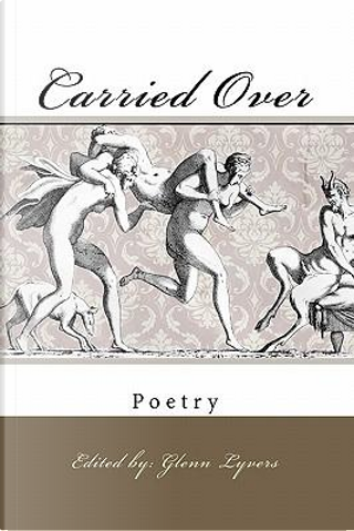 Carried over by Glenn Lyvers