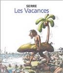 Les vacances by Claude Serre
