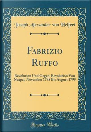 Fabrizio Ruffo by Joseph Alexander Von Helfert