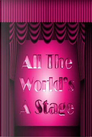 All the World's a Stage, Pink by Bethany Locke
