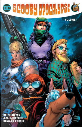 Scooby Apocalypse Vol. 1 by Keith Giffen, J.M. DeMatteis