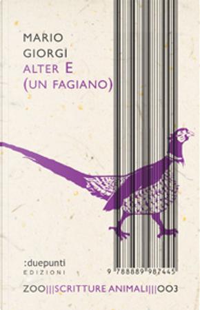 Alter e (un fagiano) by Mario Giorgi