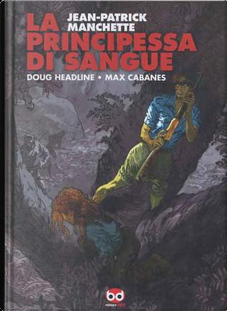 La Principessa di Sangue by Doug Headline, Max Cabanes