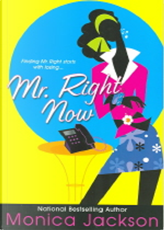 Mr. Right Now by Jackson, Monica Ali