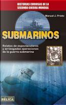 Submarinos by Manuel J. Prieto