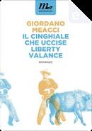 Il cinghiale che uccise Liberty Valance by Giordano Meacci