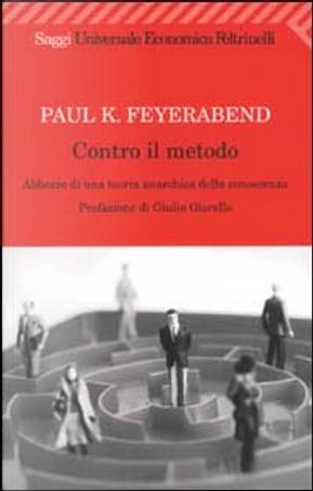 Contro il metodo by Paul K. Feyerabend