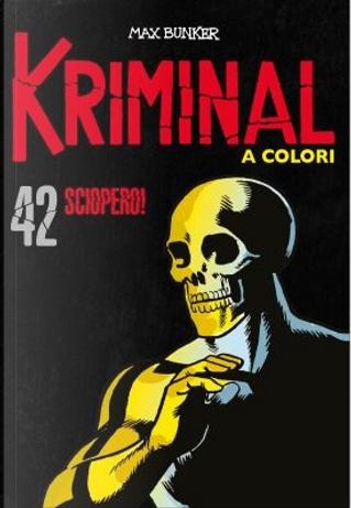 Kriminal a colori - Vol. 42 by Max Bunker