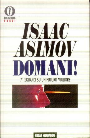 Domani! 71 sguardi su un futuro migliore by Isaac Asimov