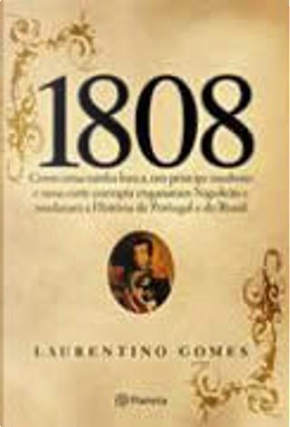 1808 by Laurentino Gomes