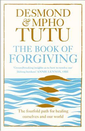 The Book of Forgiving by Archbishop Desmond Tutu