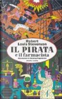 Il pirata e il farmacista by Robert Louis Stevenson