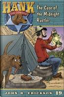 The Case of the Midnight Rustler by John R. Erickson