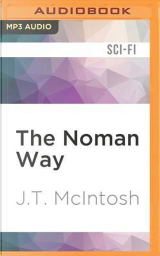 The Noman Way by J. T. McIntosh
