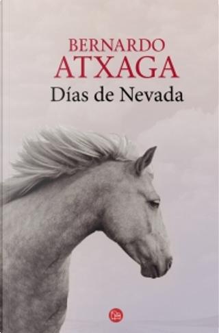 Días de Nevada by Bernardo Atxaga