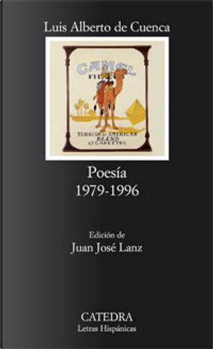 Poesía 1979-1996 by Luis Alberto de Cuenca