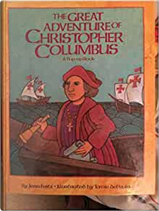 The Great Adventure of Christopher Columbus by Jean Fritz