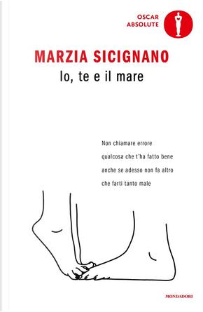 Io, te e il mare by Marzia Sicignano