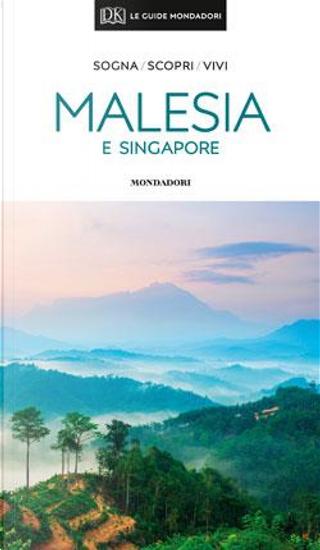 Malesia e Singapore by Aa.vv.