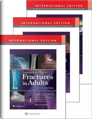 Rockwood, Green, and Wilkins' Fractures in Adults and Children International Package by Paul Tornetta