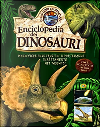 Enciclopedia dei dinosauri by Francisco Arredondo