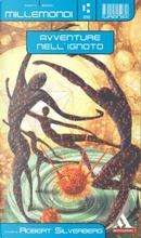 Millemondi Estate 2000: Avventure nell'ignoto by Anthony Boucher, Avram Davidson, C. L. Moore, H. L. Gold, Jack Vance, James Blish, Jorge Luis Borges, L. Sprague de Camp, Margaret St. Clair, Poul Anderson, Ray Bradbury, Robert A. Heinlein, Shirley Jackson, Theodore Sturgeon