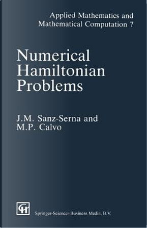 Numerical Hamiltonian Problems by J M. Sanz-Serna