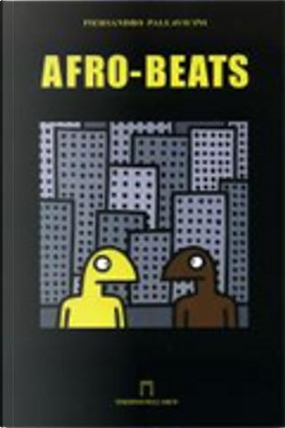 Afro-beats by Piersandro Pallavicini