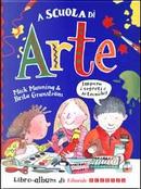 A scuola di arte. Un sacco di attività divertenti! by Brita M, Granstr&ouml, Mick Manning