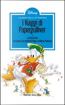 I viaggi di Papergulliver - La freccia pera - Lo strano caso del dottor Paper e di mister Paperyde by Bruno Sarda, Osvaldo Pavese, Staff di IF, Vic Lockman