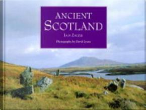 Ancient Scotland by Iain Zaczek