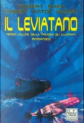 Gli Illuminati by Robert Anton Wilson, Robert Shea