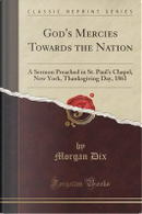 God's Mercies Towards the Nation by Morgan Dix