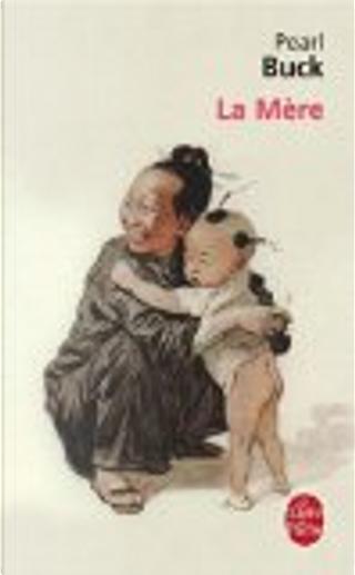 La mère by Pearl Buck