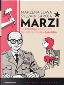 Marzi - La Polonia vista con gli occhi di una bambina by Marzena Sowa, Sylvain Savoia