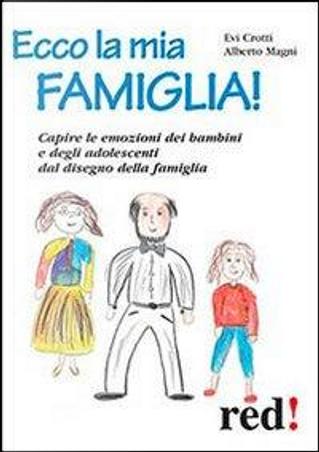 Ecco la mia famiglia! by Evi Crotti